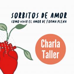 Charla-Taller «Sorbitos de...